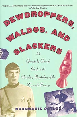 Dewdroppers, Waldos, and Slackers Book Cover